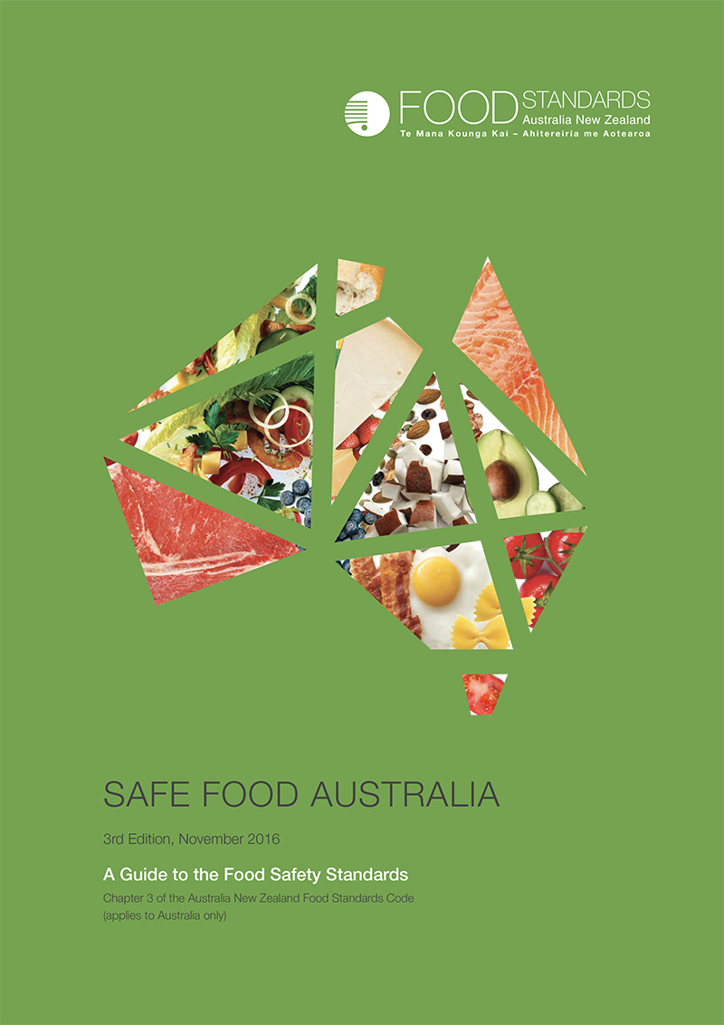 Safe Food Australia A Guide To The Food Safety Standards